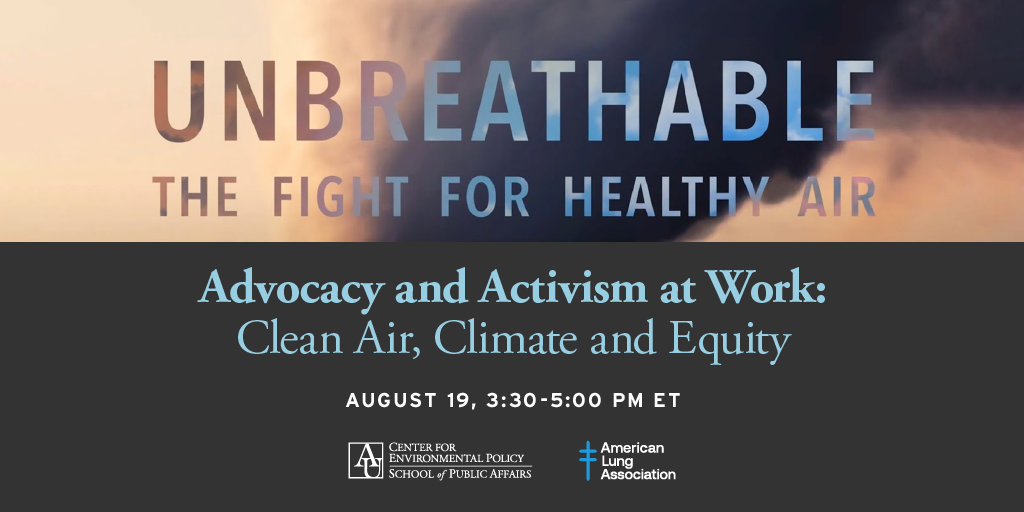 Advocacy and Activism at Work: Clean Air, Climate, and Equity