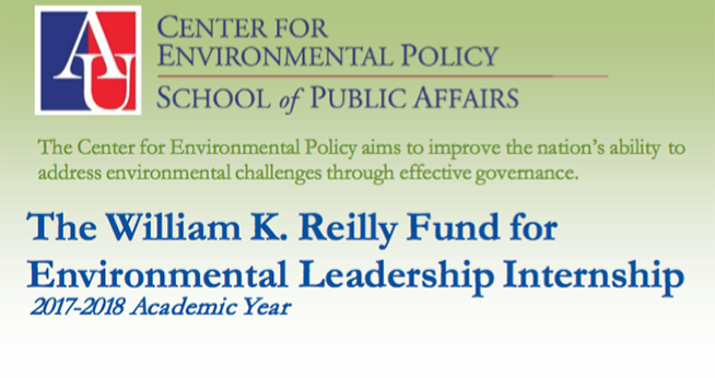 The Center for Environmental Policy aims to improve the nation's ability to address environmental challengs through effective governance. The William K. Reilly Fund for Environmental Leadership Internship. 2017-2018 Academic Year.