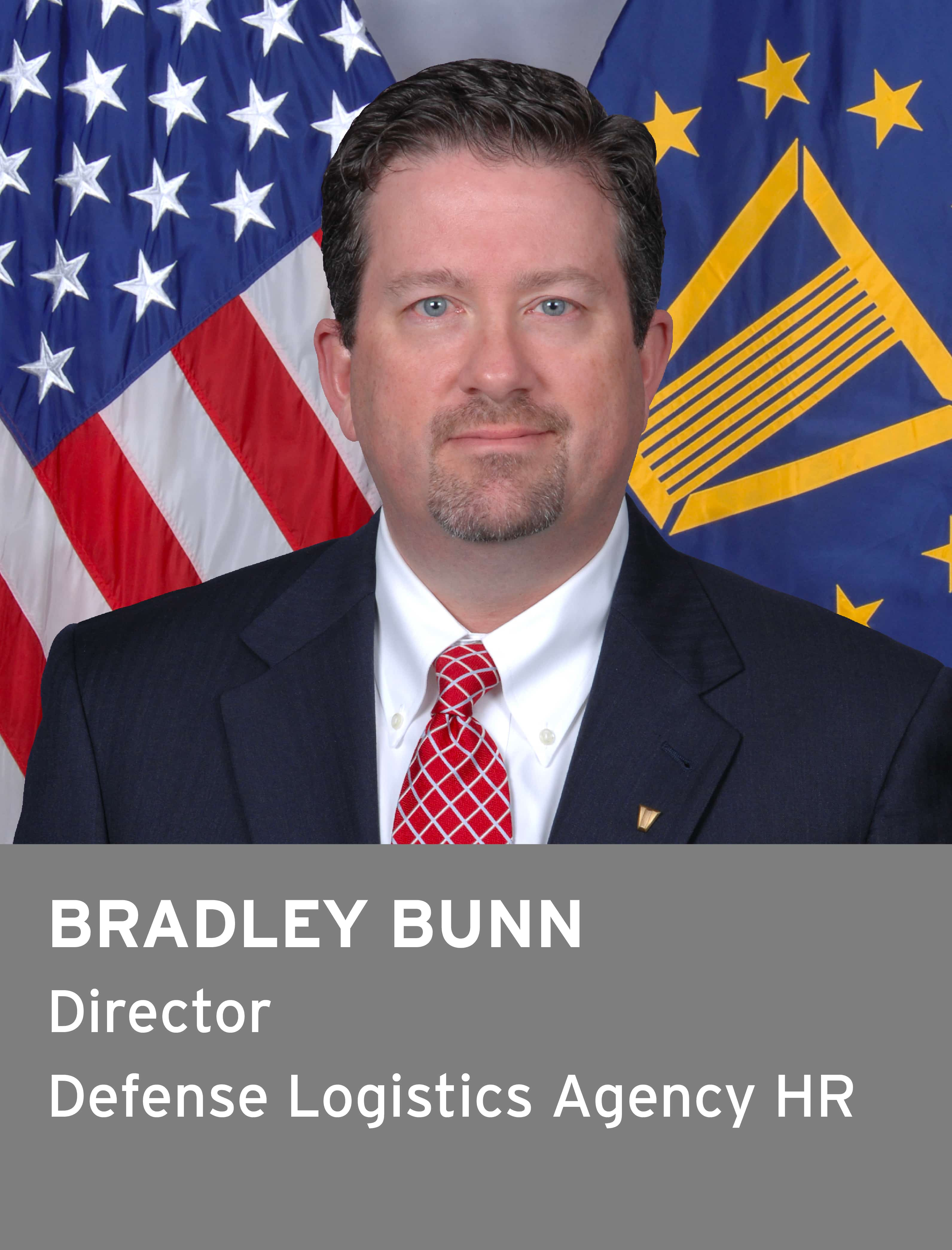 Bradley Bunn. Director of Defense Logistics Agency HR