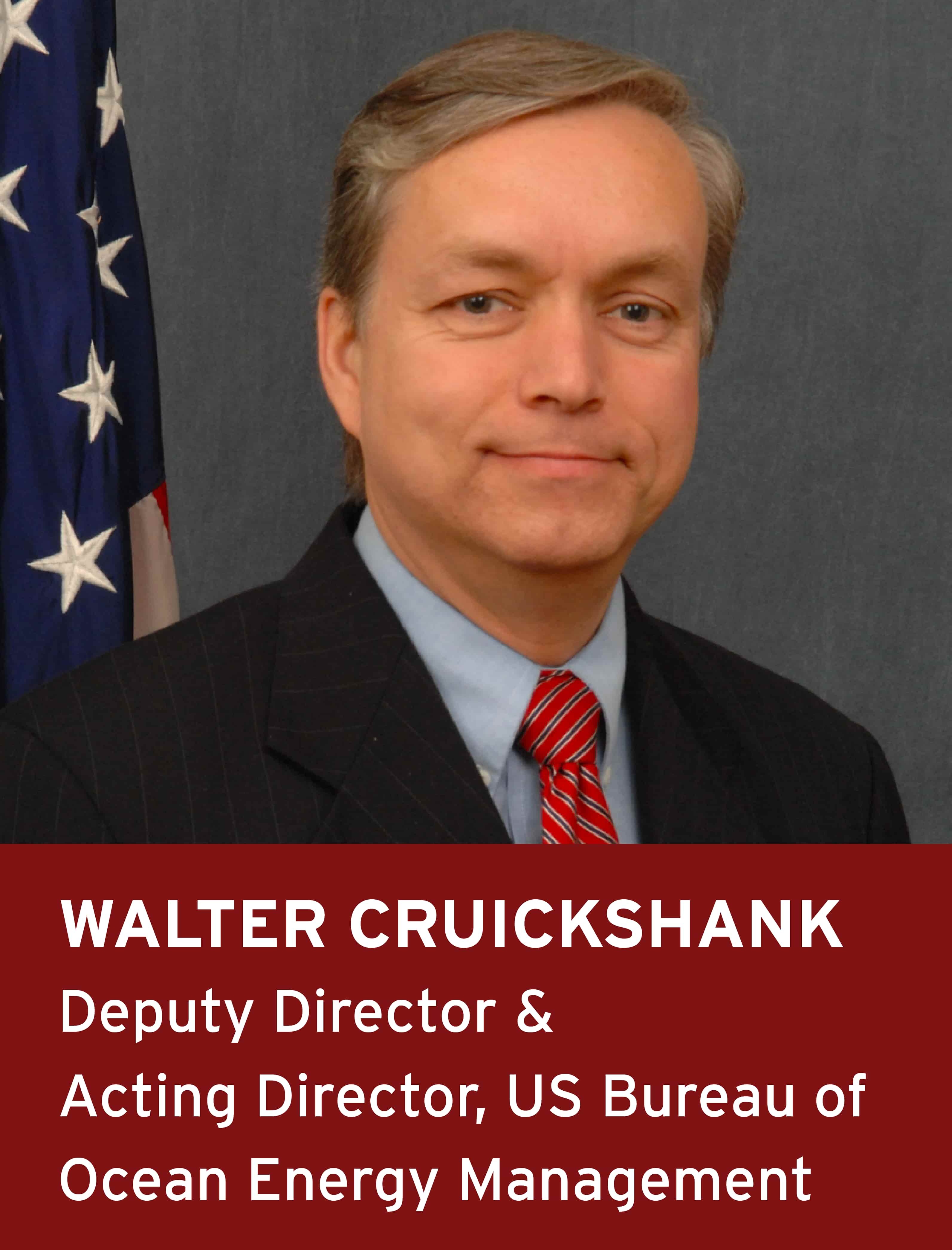 Walter Cruickshank, Deputy Director & Acting Director, US Bureau of Ocean Energy Management