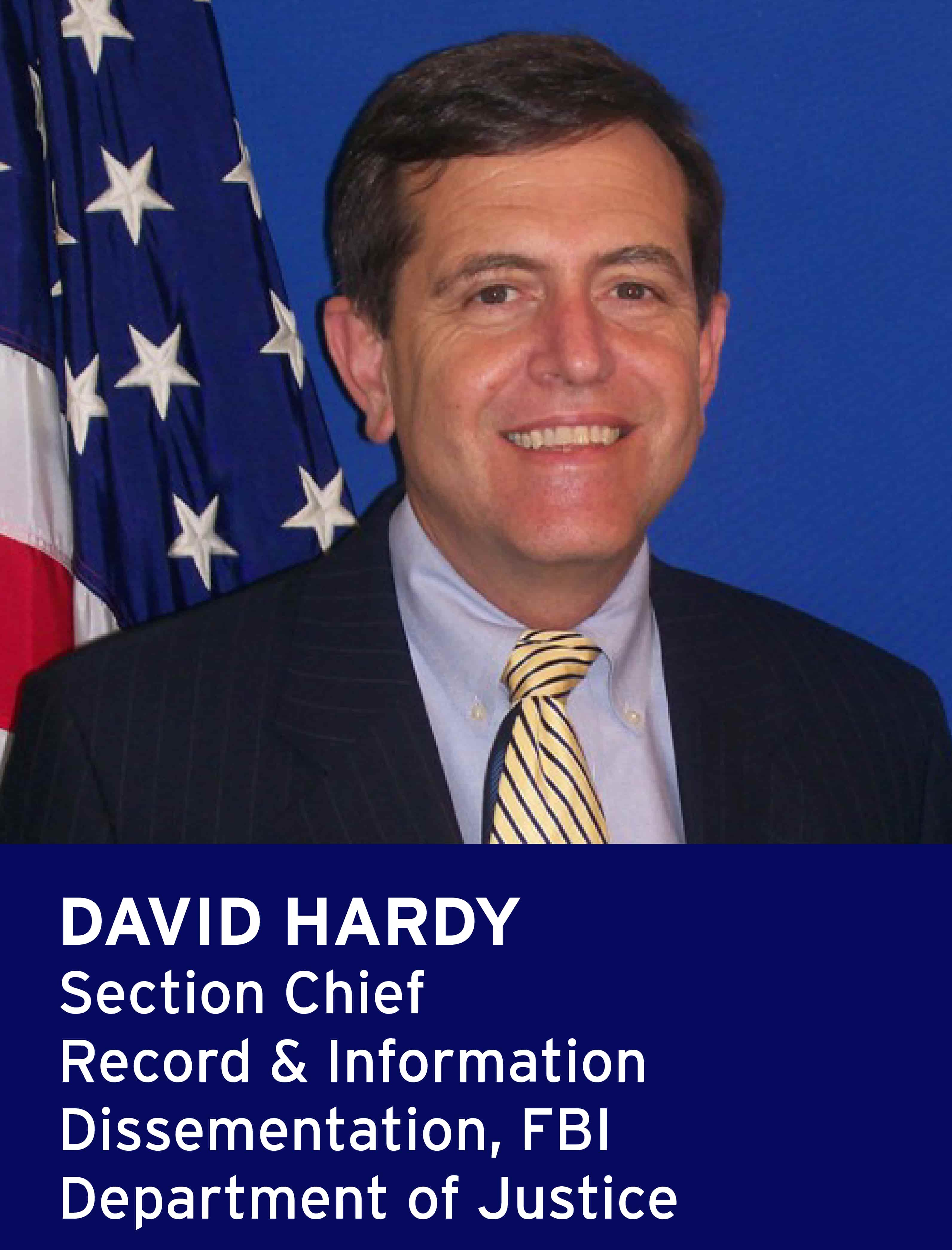 David Hardy, Section Chief, Record & Information Dissemination