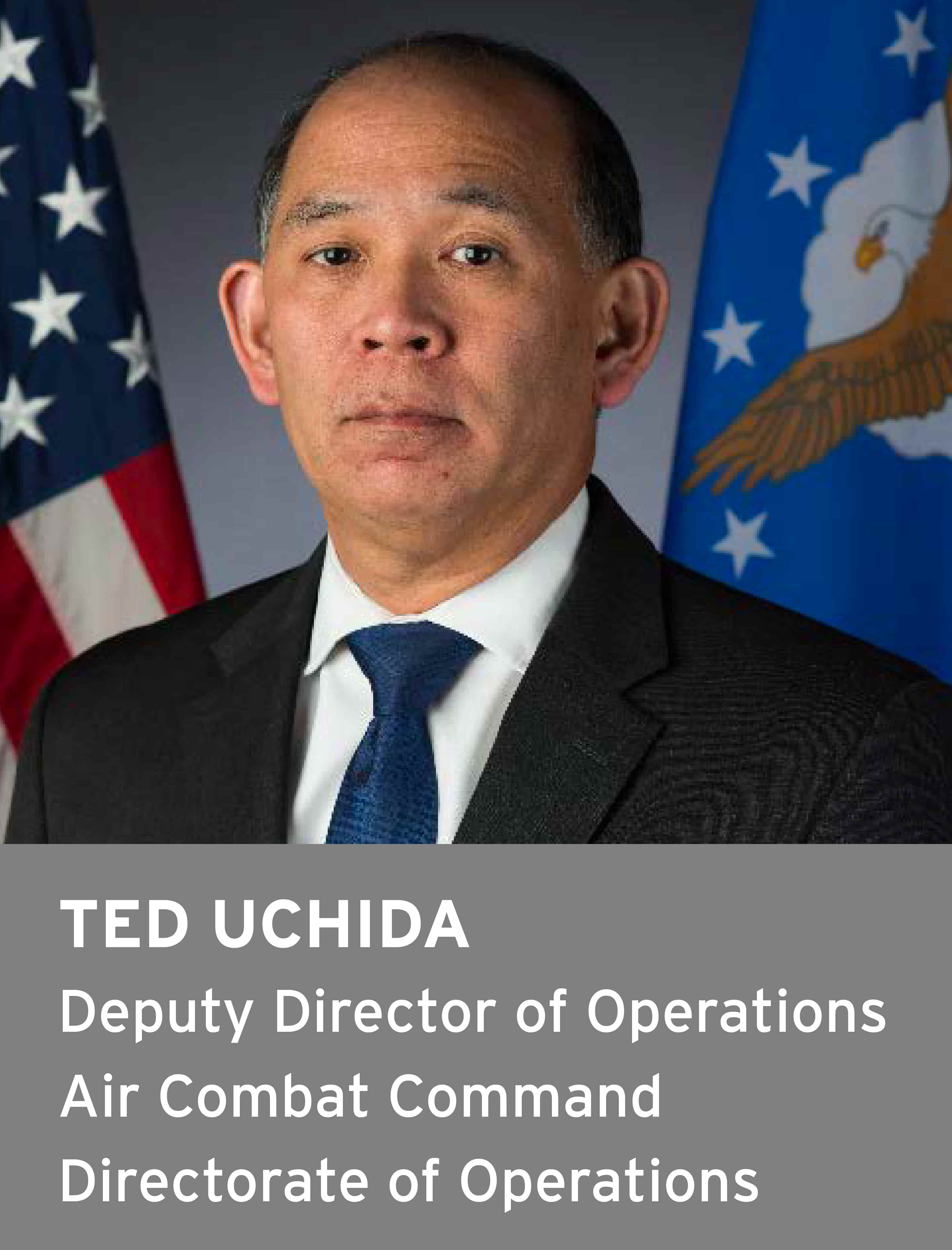 Ted Uchida, Deputy Director of Operations, Air Combat Command Directorate of Operations