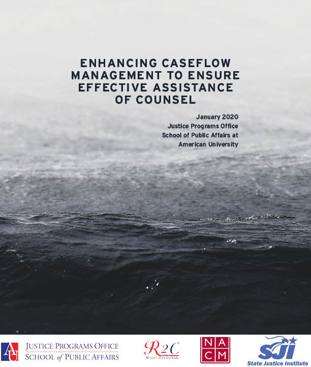 Enhancing Caseflow Management to Ensure Effective Assistance of Counsel