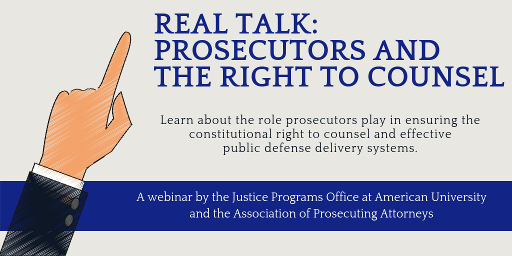 Real Talk: Prosecutors and the Right to Counsel