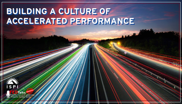 Key FEDTalks with ISPI - Building a Culture of Accelerated Performance