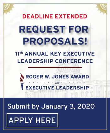 11th Annual Key Executive Leadership Conference. Submit application for the Roger W. Jones award for Executive Leadership by January 3, 2020