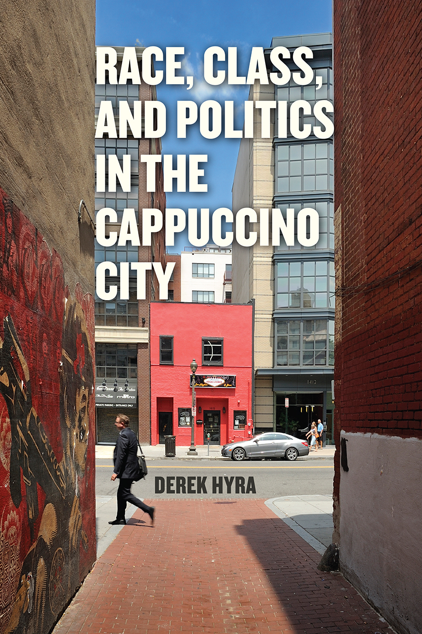 Race, Class, and Politics in the Cappuccino City Book Cover