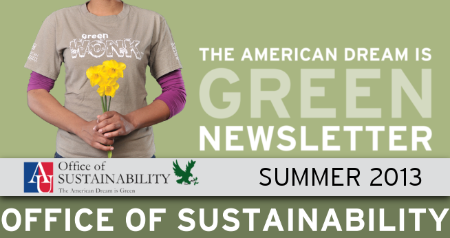 The American Dream is Green Newsletter Summer 2013