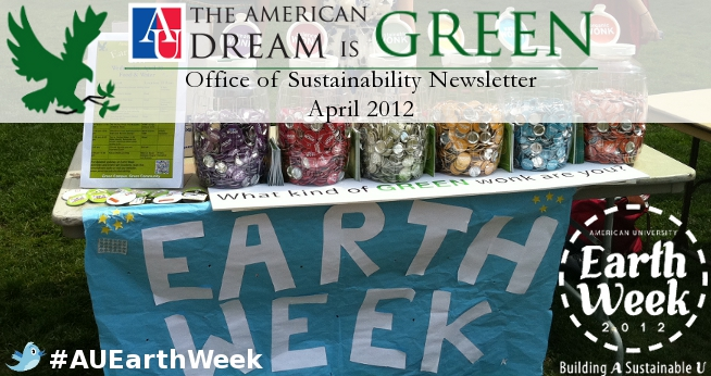 April 2012 Sustainability Newsletter - Earth Week 2012