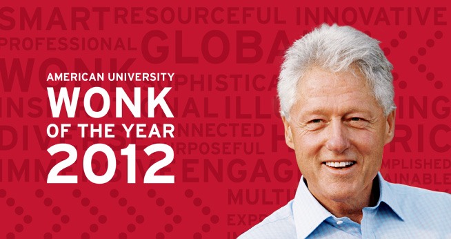 Bill Clinton, American University's 2012 Wonk of the Year