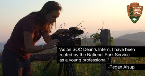 SOC Deans Intern Regan Alsup filmed in beautiful locations across the country for the National Park Service