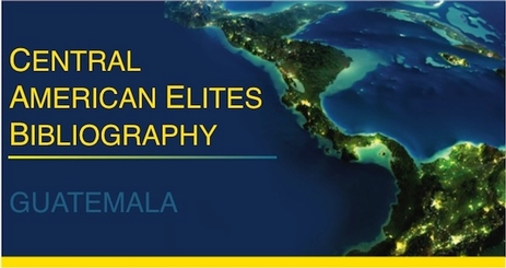 Central American Elites Bibliography-Guatemala