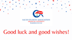 Good luck and good wishes from the Saudi Student Association