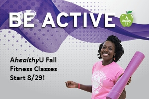 Be Active, AhealthyU Fall Fitness Classes Start 8/29! Photo of female staff member holding a yoga mat