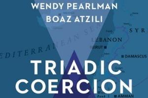Book cover of Professor Boaz Atzili's Triadic Coercion