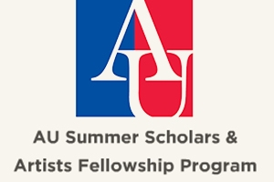 AU Summer Scholars & Artists Fellowship 2015