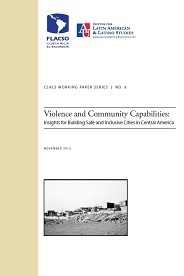 Working Paper on Violence and Community Capabilities in Central America