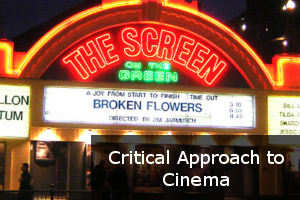 Critical Approach to Cinema