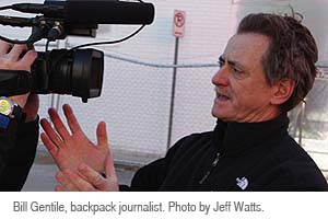 Bill Gentile, Backpack Journalist