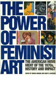 The Power of Feminist Art: The American Movement of the 1970s, History and Impact