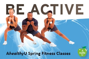 AhealthyU Group Fitness Spring 2015