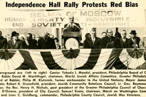 Rally at Independence Hall in Philadelphia for Soviet Jews in 1965. Message is