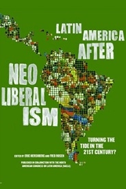 Eric Hershberg - Turning the Tide? Latin America After Neoliberalism