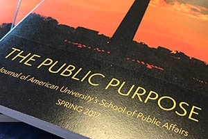 The Public Purpose. Journal of American University's School of Public Affairs. Spring 2017.