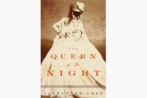 Alexander Chee Queen of the Night