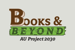 Books & Beyond: AU Project 2030