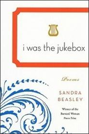 Sandra Beasley, I Was the Jukebox,