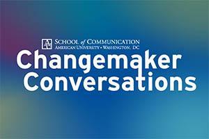 Changemaker Conversations