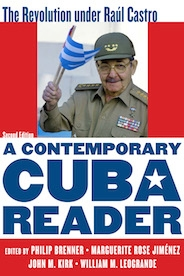A Contemporary Cuba Reader: The Revolution under Raul Castro cover