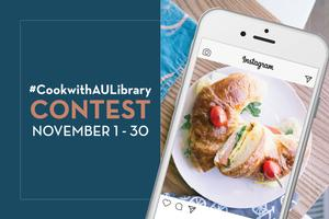 #CookwithAULibrary Contest November 1-30