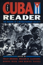 The Cuba Reader: Making a Revolutionary Society cover