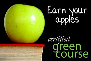 Earn your apples with a certified green course