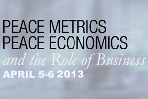 Peace Metrics, Peace Economics, and the Role of Business