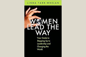 Women Lead the Way, a book byLinda Tarr Whelan