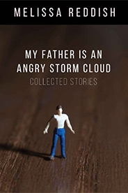Book cover: Melissa Reddish: My Father Is an Angry Storm Cloud