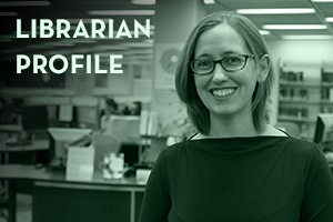 Librarian Profile: Olivia Ivey