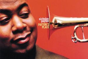 Album artwork from Payton's Place, by Nicholas Payton. Photo of Nicholas Payton next to the bell of his trumpet.
