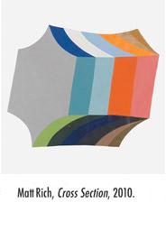 Matthew Rich, Cross Section, 2010