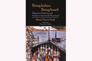 Maina Singh, Being Indian, Being Israeli