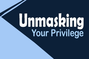 Unmasking Your Privilege logo - cdi