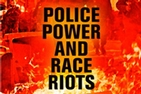 Police Power and Race Riots