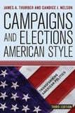 Campaigns and Elections American Style Third edition