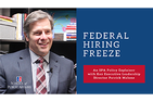 Federal Hiring Freeze Policy Explainer with Key Executive Leadership Program Director Patrick Malone