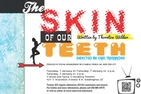 Skin of Our Teeth poster
