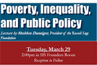 Flyer for WIPAR event: Poverty, Inequality, and Public Policy, Tuesday, March 29, 2:00 PM with Sheldon Danziger