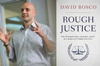 Professor David Bosco and the cover of his book: Rough Justice